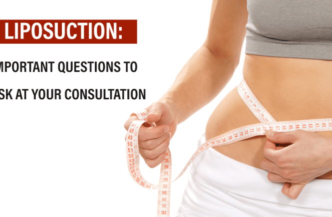 Liposuction: Important Questions to Ask At Your Consultation - preeti pandaya cosmetic hospital